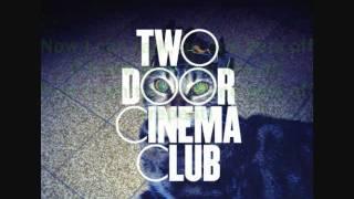 Two Door Cinema Club-I Can Talk Lyrics