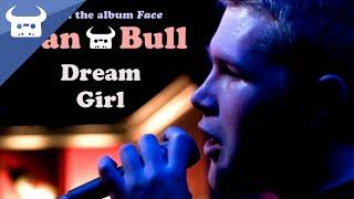 Dan Bull - Dream Girl