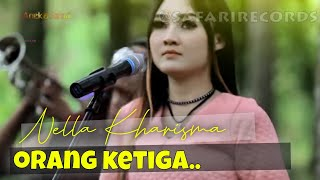 Nella Kharisma - Orang Ketiga ( Official Music Video )