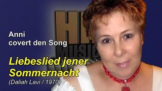Anni.M singt Liebeslied jener Sommernacht - Cover