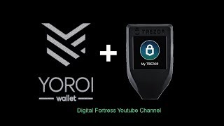 Trezor to Yoroi from Scratch  | Digital Fortress