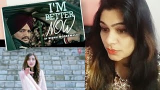 I'm Better Now Reaction | Sidhu Moose Wala | Smile With Garima
