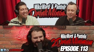 2 Drink Minimum - Episode 113