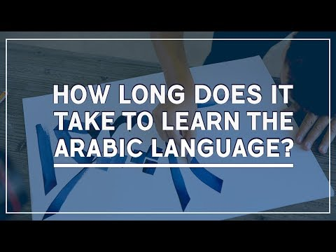 How Long Does It Take To Learn the Arabic Language?