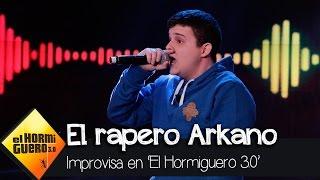 El rapero Arkano improvisa en 'El Hormiguero' - El Hormiguero 3.0