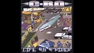 C-Bo - Creep feat. Yukmouth - Life Of A Rider
