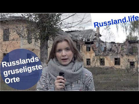 Russlands gruseligste Orte! [Video]