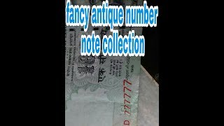 Fancy antique number note collection
