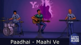 Maahi Ve Lyric Video I Paadhai - YouTube