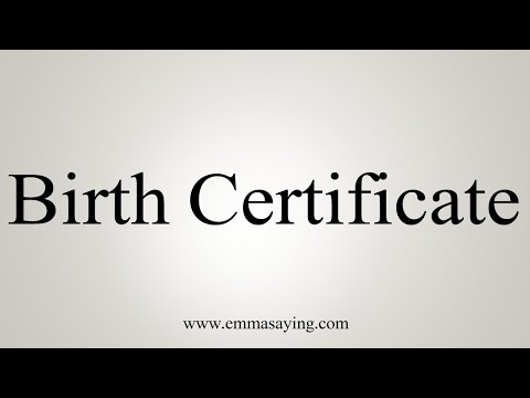 How To Say Birth Certificate - YouTube