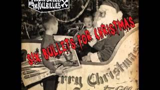 """Angry Johnny & The Killbillies """"Six Bullets For Christmas"""""""