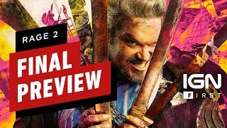 Rage 2 Final Preview - IGN First