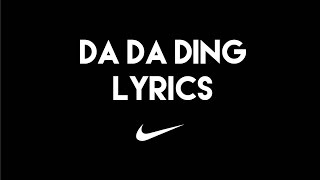 Da Da Ding Lyric Video | Nike | Gener8ion ft Gizzle | Reverb Academy