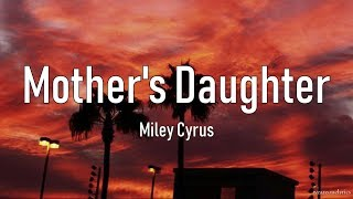 Miley Cyrus   Mother's Daughter Lyric Video