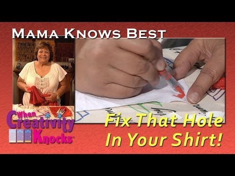 Mama Knows Best: Fix That Hole In Your Shirt
