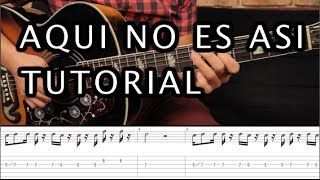 """Como Tocar """"Aqui No Es Así"""" De Caifanes - Tutorial Guitarra (Acordes + TAB) HD"""