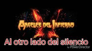 Angeles del infierno - Al otro lado del silencio (letra)