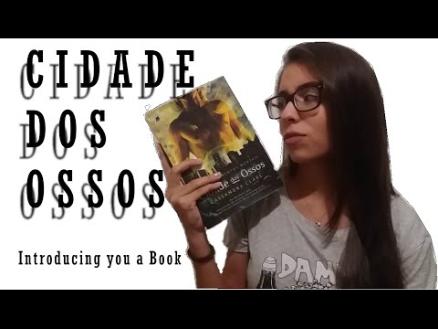 Resenha Cidade dos Ossos | Introducing you a Book