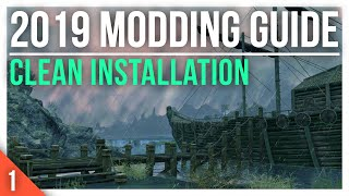 Always do THIS Before Starting | Clean Install 2019 Skyrim Special Edition Modding Guide