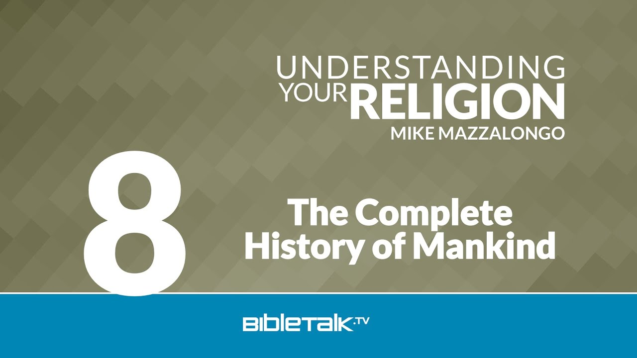 8. The Complete History of Mankind