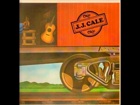 I Got The Same Old Blues - J.J. Cale