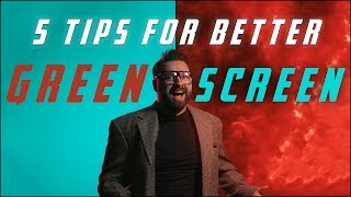 5 Must Know Tips for Green Screen Work