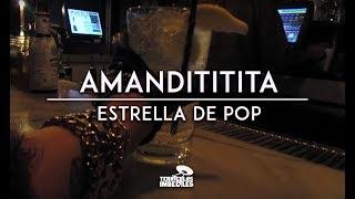Amandititita   Estrella De Pop (Lyric Video)
