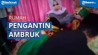 VIDEO: Viral Detik-detik Rumah Pengantin Roboh saat akan Ijab Kabul, Diduga Akibat Kelebihan Muatan