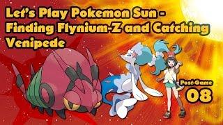 Venipede  - (Pokémon) - Pokemon Sun (Post Game 08) - Finding Flynium Z and Catching Venipede