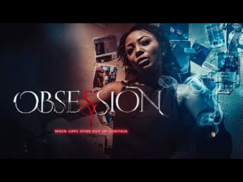 OBSESSION - Latest 2017 Nigerian Nollywood Drama Movie (20 Min Preview)