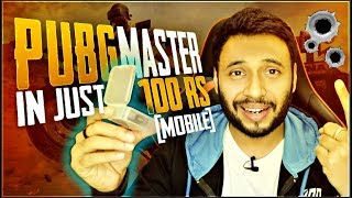 Become a PUBG Mobile MASTER in Just 100 Rs.