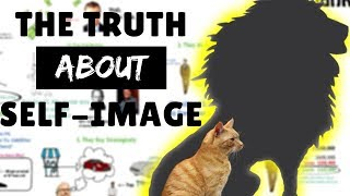 The Truth About Self Image Psychology
