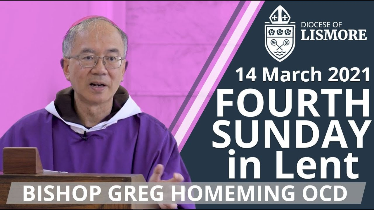 Catholic Mass Today 4th Sunday in Lent 14 Mar 2021 Bishop Greg Homeming Lismore Australia