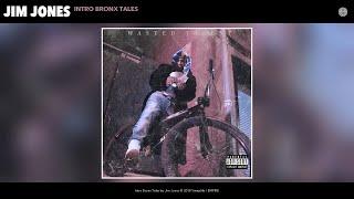 Jim Jones - Intro Bronx Tales (Audio)