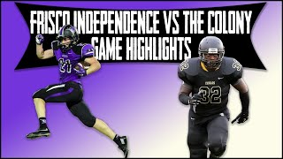 Frisco Independence vs The Colony - 2019 Week 10 Football Highlights