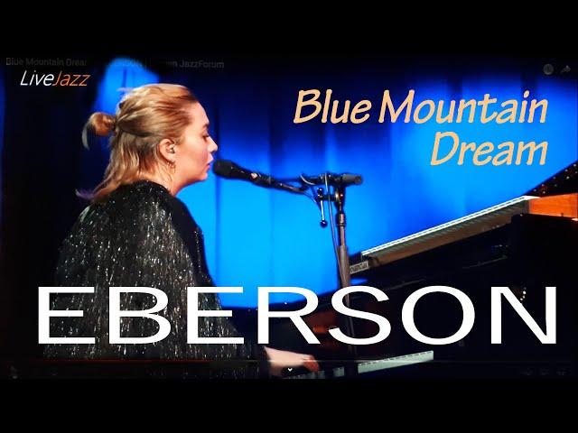 Eberson – Blue Mountain Dream