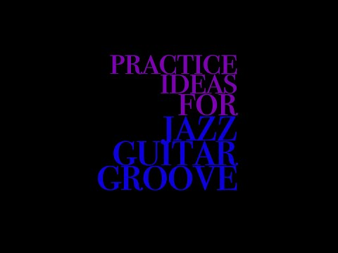 YouTube short on 3 ways to improve your Jazz Guitar Groove!