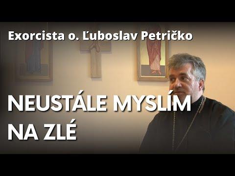 Exorcista o. Ľuboslav Petričko: Prečo sa nás opakovane zmocňujú negatívne myšlienky?