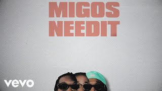 Migos - Need It (Lyric Video) ft. YoungBoy Never Broke Again