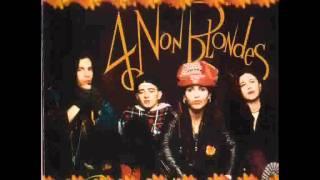 4 Non Blondes - Morphine Chocolate (with lyrics)
