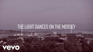 'Liverpool Revisited' (Lyric Video)