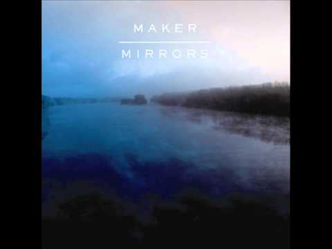 Maker - Earthquakes