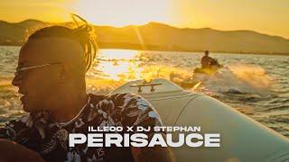iLLEOo x Dj Stephan - PERISAUCE (Official Music Video)
