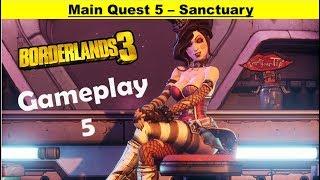 Borderlands 3 Main Quest - Sanctuary - Gameplay Walkthrough Part 5