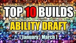 top 10 the best ability draft builds  dota 2