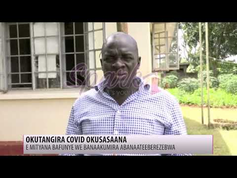 COVD-19: E Mityana bafunye we banaakumira abanaateeberezebwa