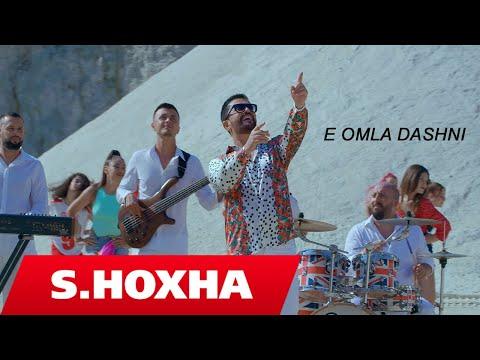 Sinan Hoxha - E omla dashni