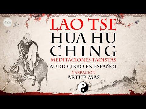 Lao Tse - Hua Hu Ching (Audiolibro en Español con Música y Texto)