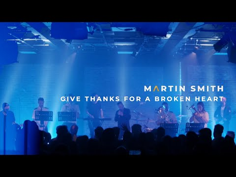 Give Thanks For A Broken Heart - Youtube Live Worship