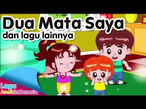 Dua mata saya dan lagu lainnya   lagu anak indonesia